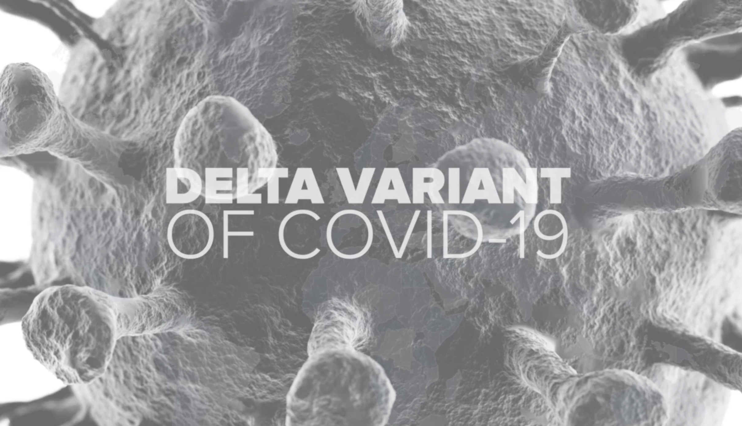 Number of delta variant COVID-19 cases expected to double every two weeks