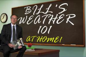 Bill's Weather 101 at Home Edition: For Parents