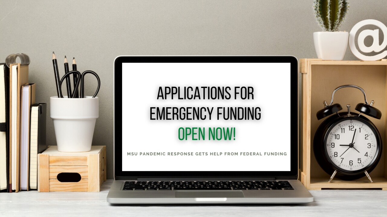 MSU accepting applications for Federal emergency funding variable grants.