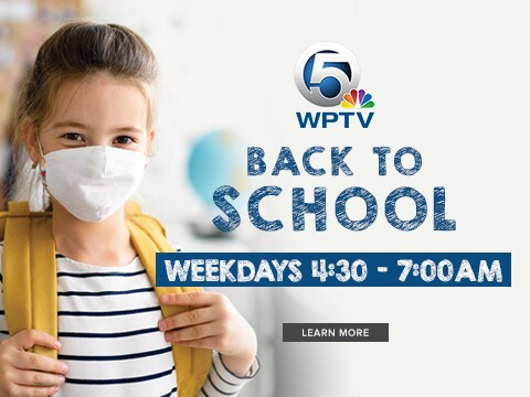 'WPTV Back to School Weekdays 4:30-7 a.m.'