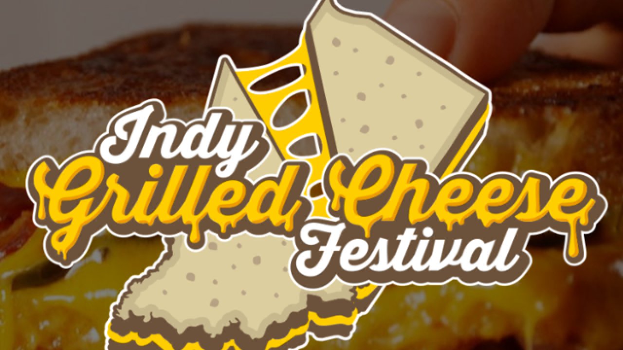 Grilled Cheese Festival coming to Indianapolis in October