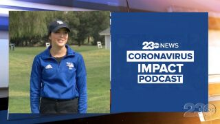 23ABC Coronavirus Impact Podcast: Episode 26