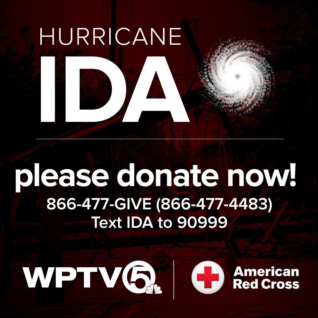 Hurricane Ida, please donate now! WPTV American Red Cross