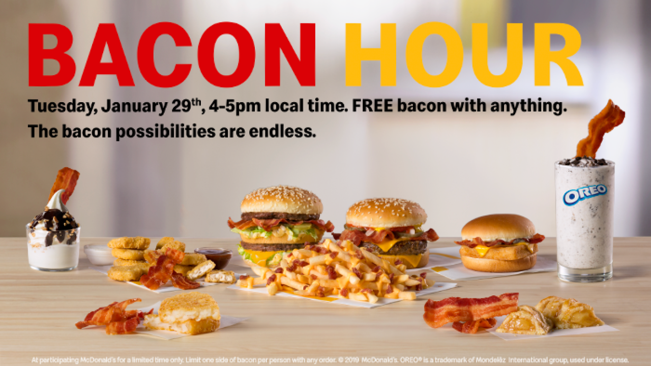 Get free bacon with anything on McDonald's menu during 'Bacon Hour' on Jan. 29