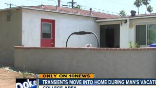 Transients move into San Diego home during man's vacation