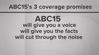 ABC15 coverage promises