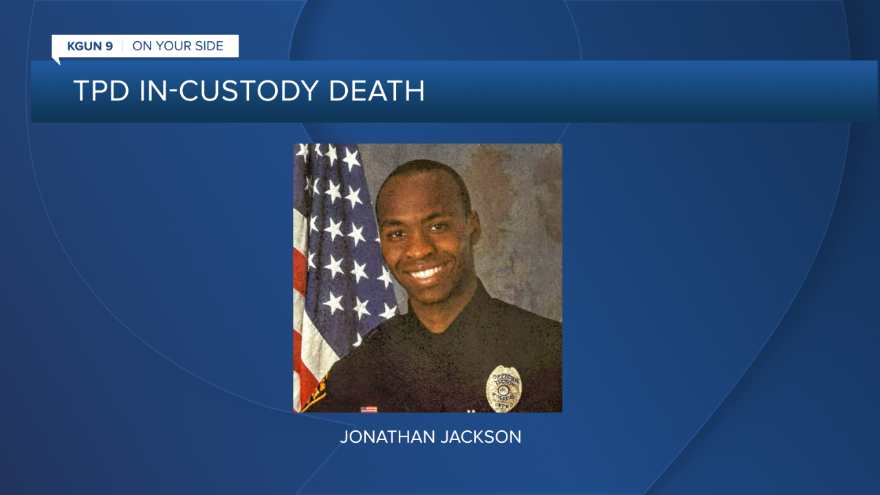 TPD officer Jonathan Jackson resigned the day before a TPD investigation into the in-custody death of Carlos Adrian Ingram-Lopez was completed.
