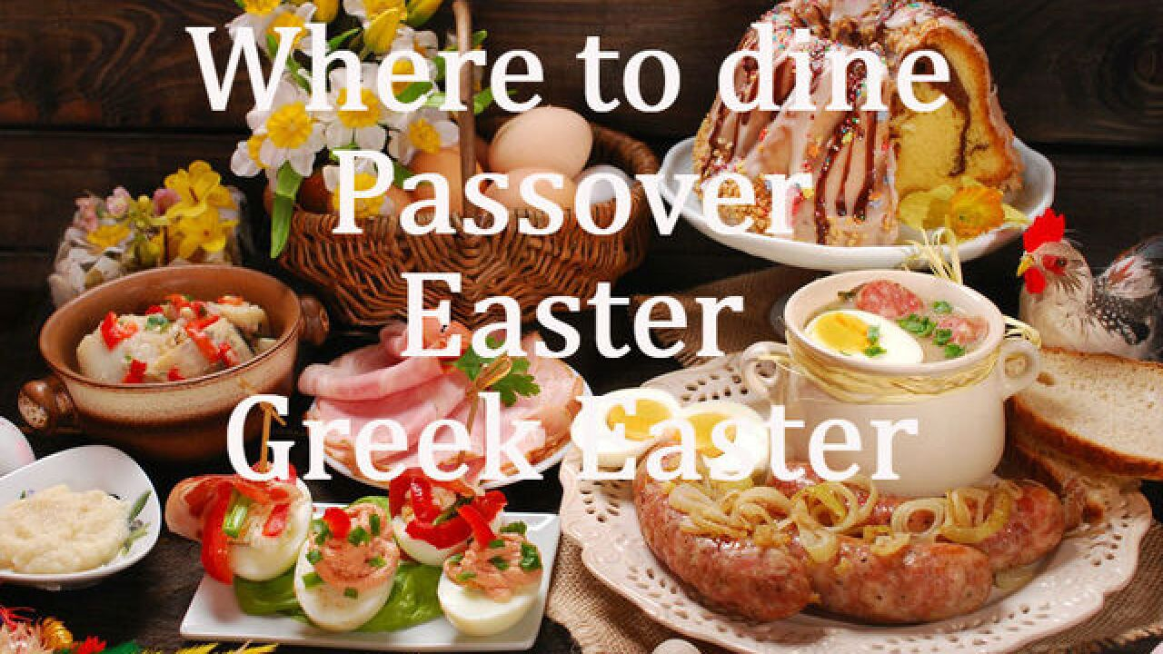 Where to eat for Passover, Easter and Greek Easter in Las Vegas
