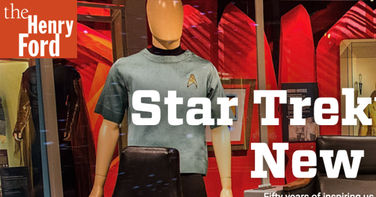 Henry Ford Museum exhibition takes you into world of 'Star Trek'