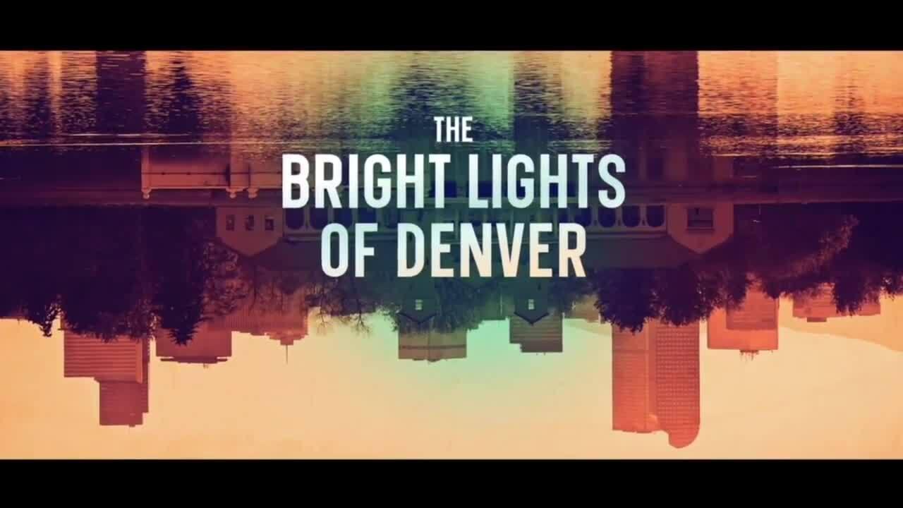 Bright Lights of Denver