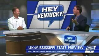 UK Mississippi St. Preview! w/Austin MacGinnis