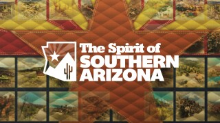 The Spirit of Southern Arizona