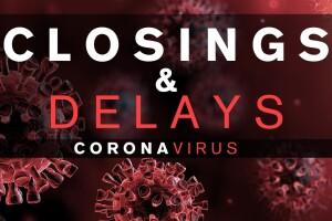 Coronavirus Closings and Delays