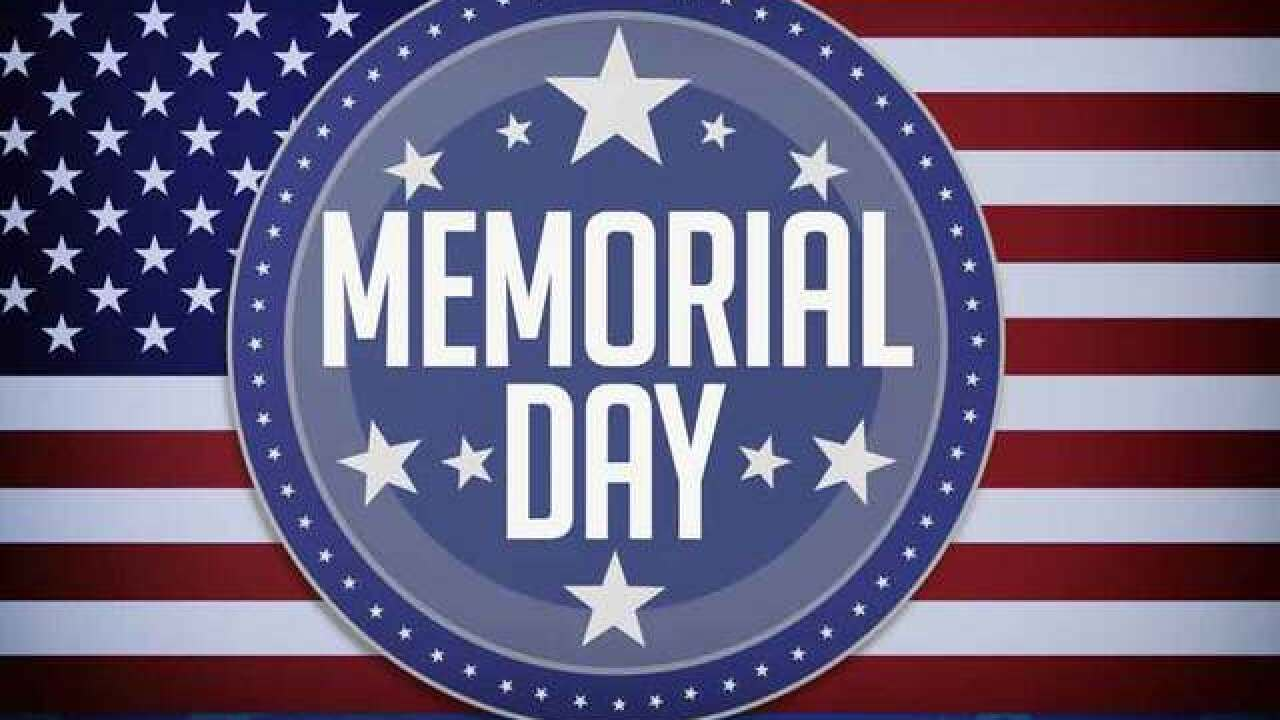 Memorial Day 2018 activities around our area