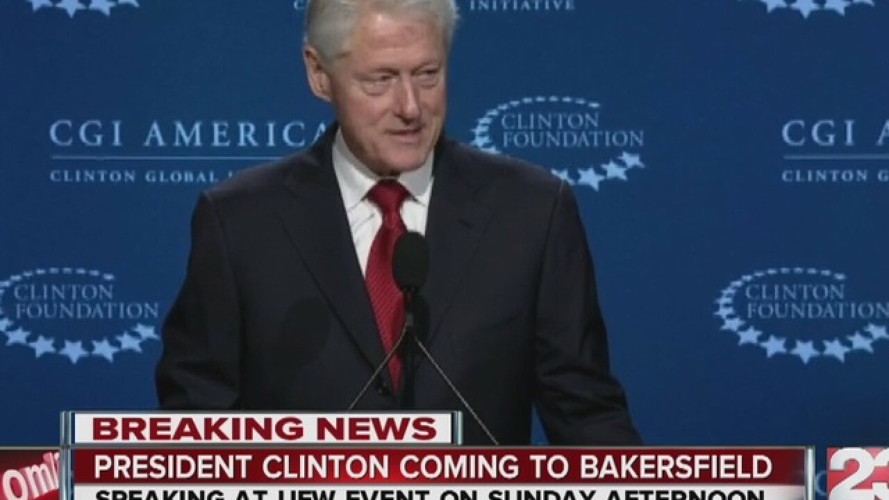 President Bill Clinton coming to Bakersfield