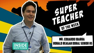 Super Teachers: Mr. Eduardo Ibarra