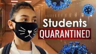 Students quarantined