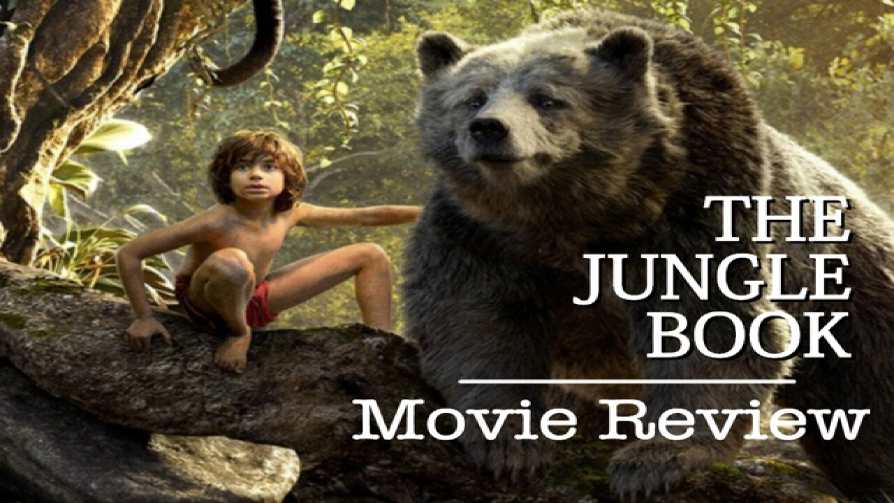 Movie review: Disney's THE JUNGLE BOOK