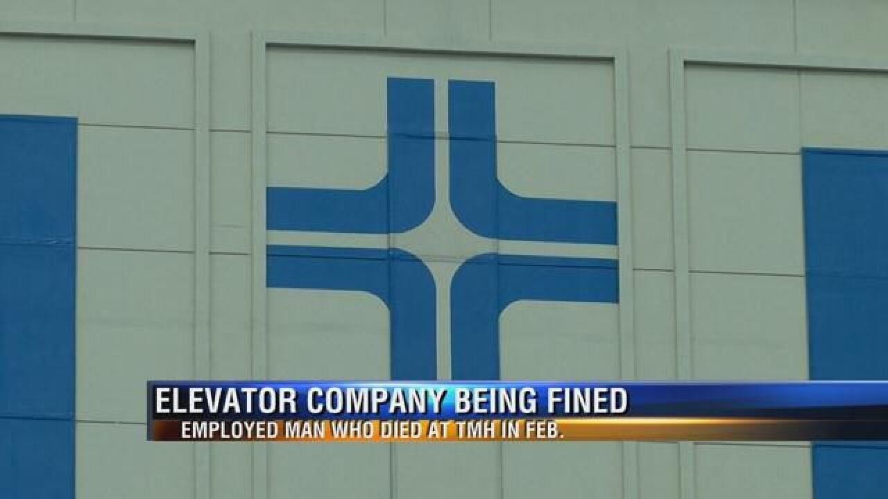 Elevator company fined after employee dies at TMH