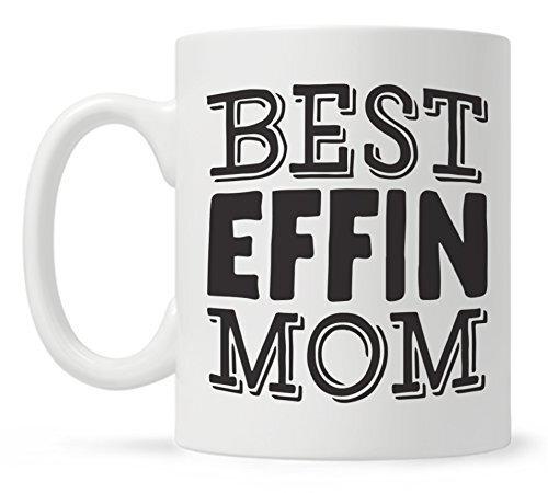 Best Effin Mom Mug.jpg