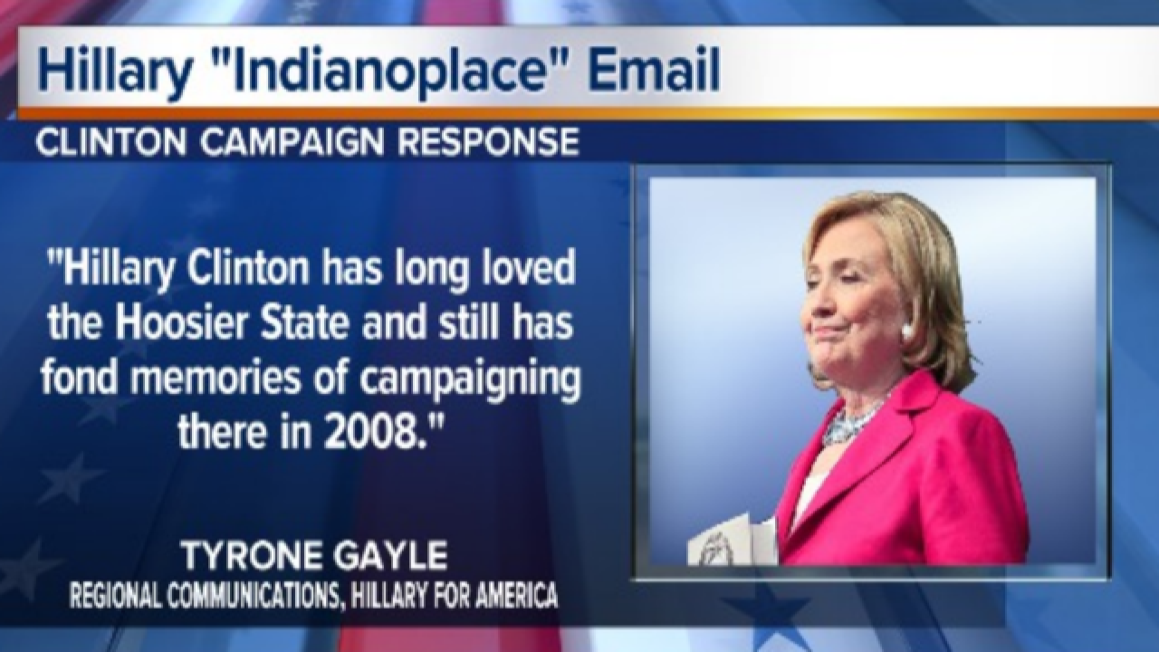 """Clinton email refers to Indy as """"Indianoplace"""""""