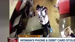 Woman's phone and debit card stolen at local restaurant