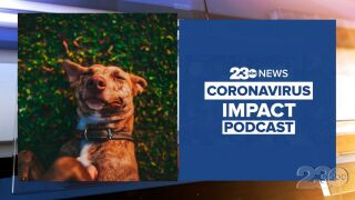 23ABC Podcast: Coronavirus Impact Episode 45