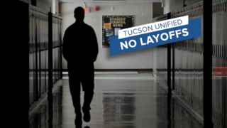 TUSD Superintendent reiterates no layoffs