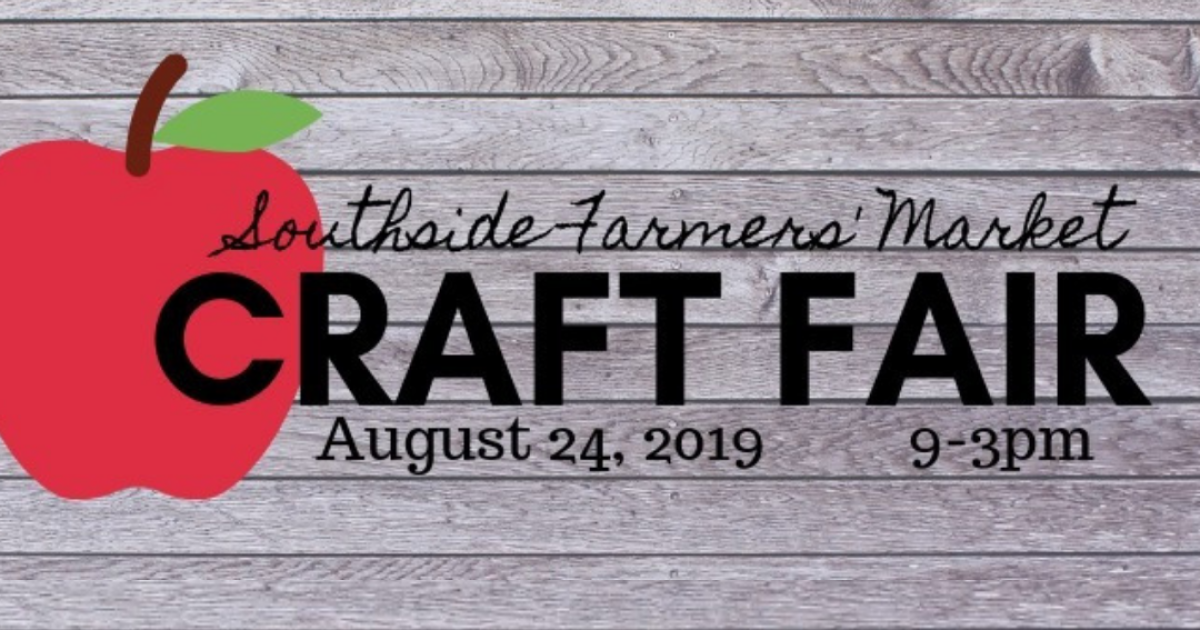 Southside Farmers' Market hosting Craft Fair
