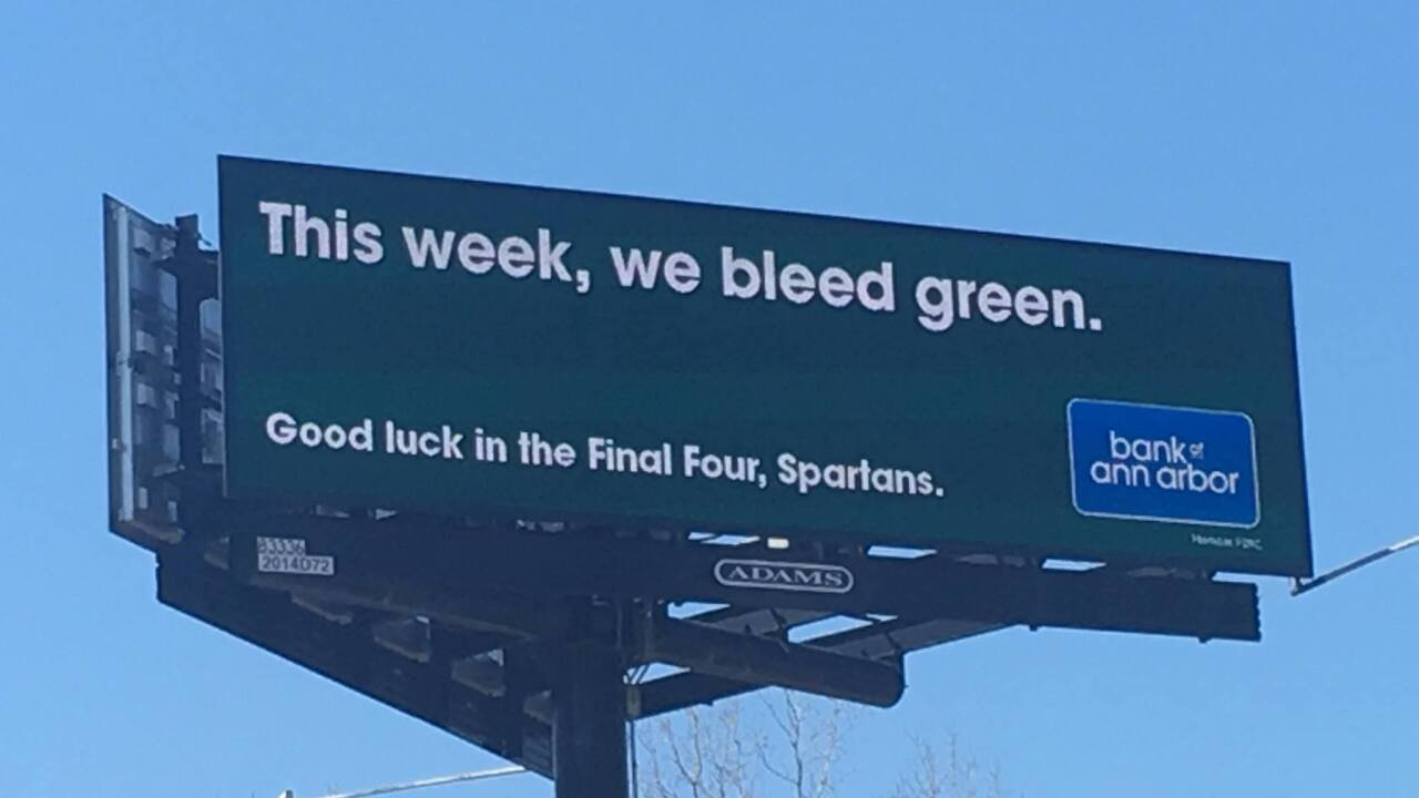 'And so it Iz.' Bank of Ann Arbor billboards wish Spartans luck in Final Four