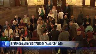 Hearings on Medicaid-expansion changes delayed until end of July