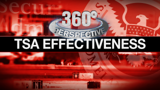 360° Perspective: TSA Effectiveness
