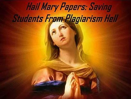 Hail Mary Papers