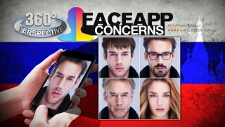 360° Perspective: FaceApp Concerns