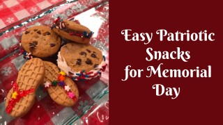 Easy patriotic snacks for Memorial Day