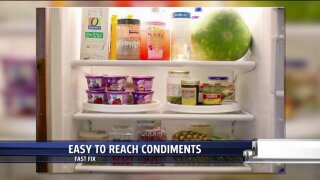 Make items easy to reach in the fridge
