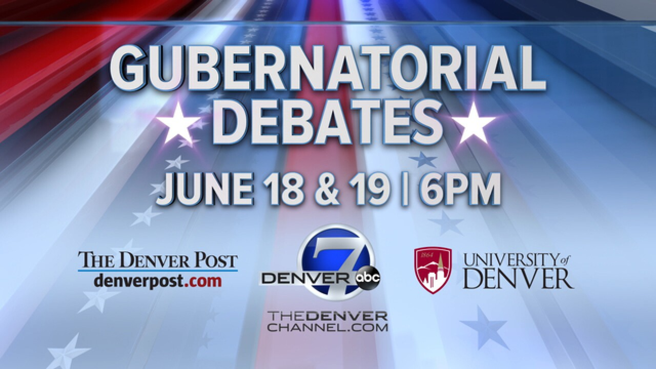 Denver7, The Denver Post to host Colorado gubernatorial debates June 18, 19 at Univ. of Denver