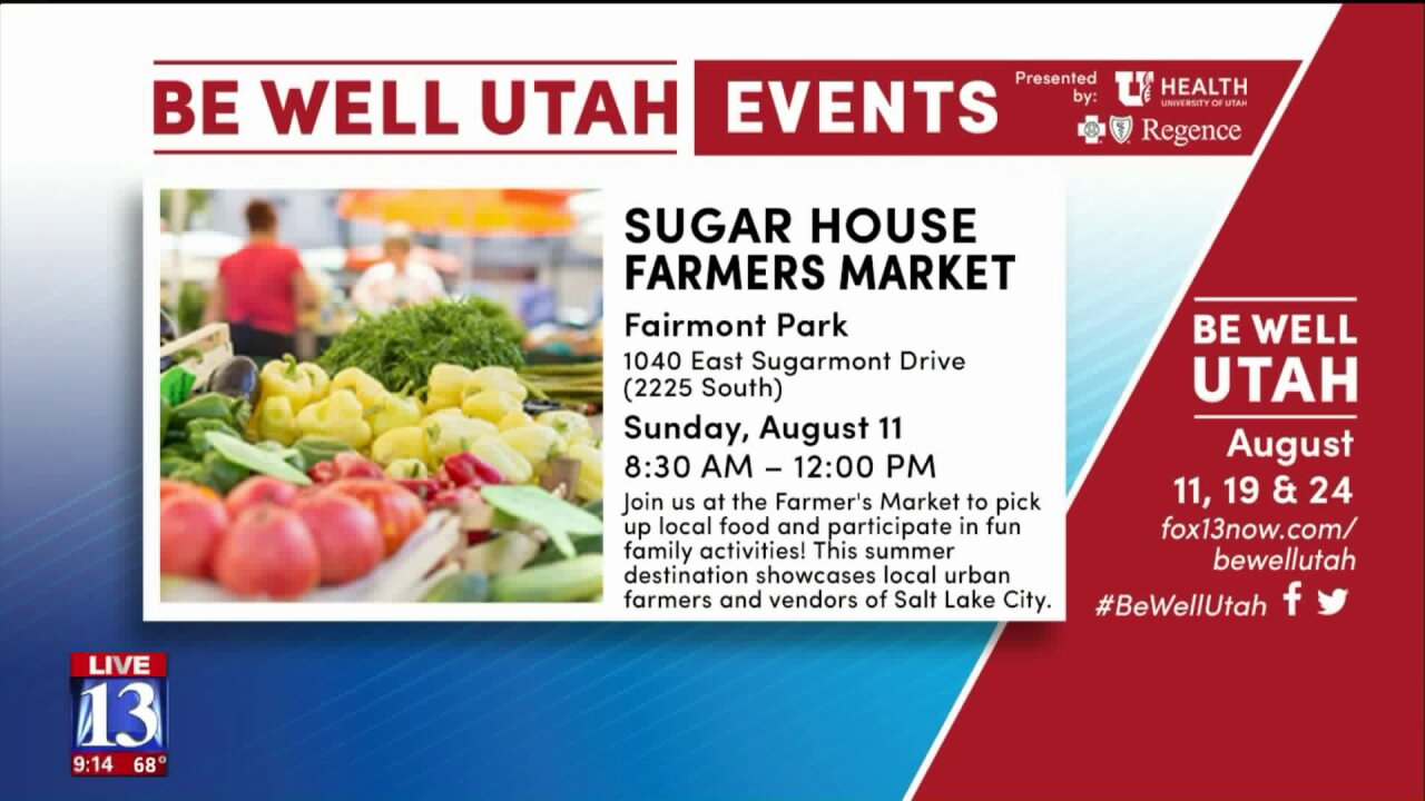 Be Well Utah gearing up for Sugarhouse Farmers Market