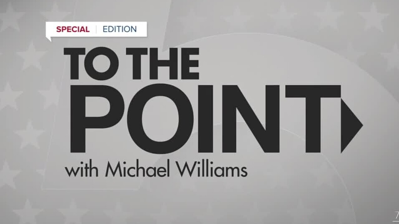 'Special Edition: To the Point with Michael Williams'