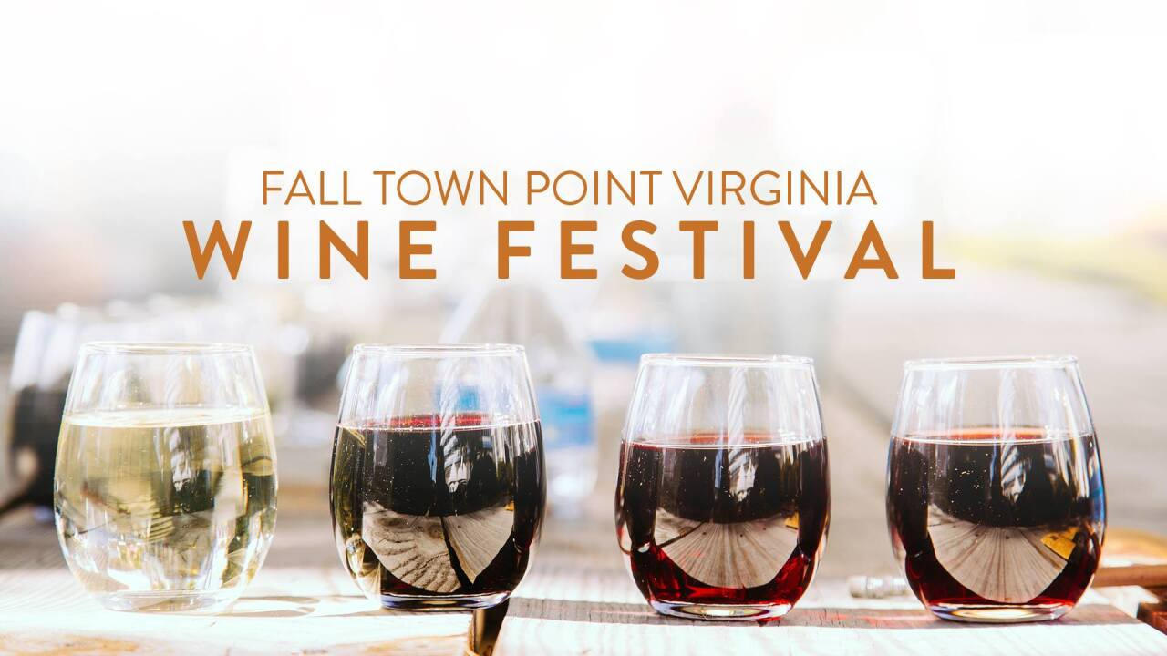 Sunday of Fall Town Point Virginia Wine Festival canceled due to potential weather impacts