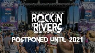 Rockin' the Rivers 2020 postponed until next year