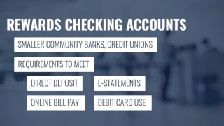 Rewards checking accounts may be better option than traditional savings accounts