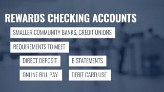 Rewards checking accounts may be better option than traditional savings accounts