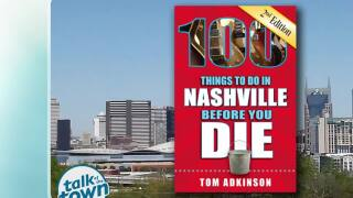 "Tom Adkinson's ""100 Things to Do in Nashville Before You Die"""