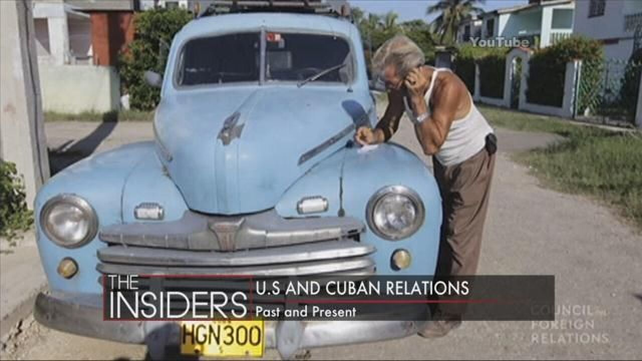 The INSIDERS: U.S-Cuban Relations Past and Present