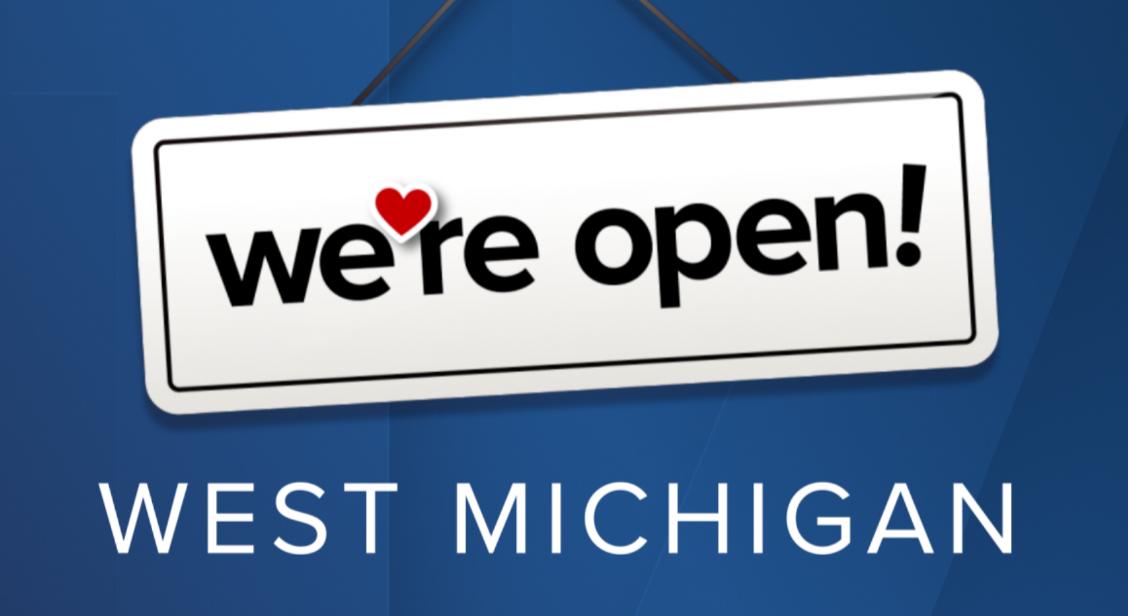 We're Open West Michigan