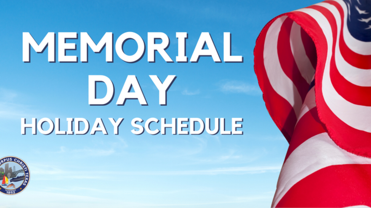 City sets Memorial Day schedules for public venues