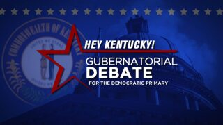Hey Kentucky! Gubernatorial Debate For The Democratic Primary