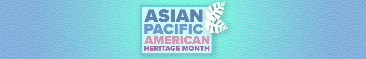 TMJ4_Asian Pacific American Heritage Month_Web Banner.jpg