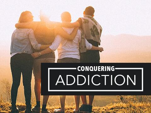 Conquering Addiction